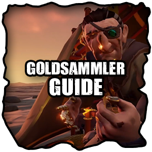 Sea of Thieves Goldsammler Levelguide