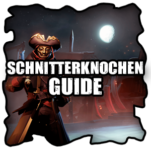 Sea of Thieves Schnitterknochen Levelguide