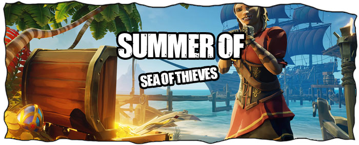 Summer of Sea of Thieves Guide